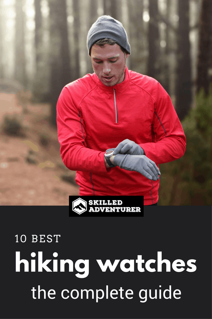 The 10 Best Hiking Watches - The Complete Guide