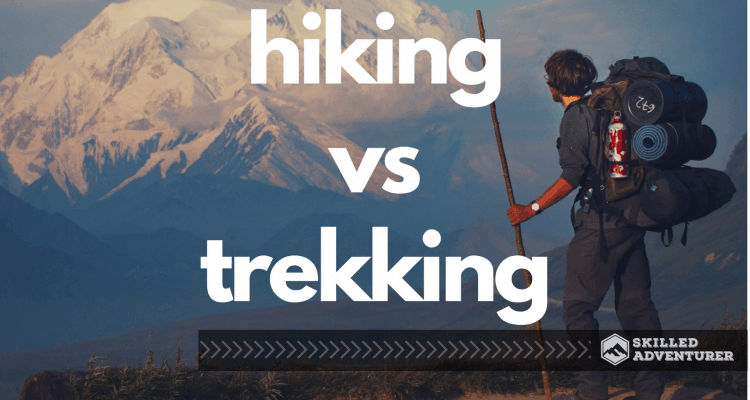 hiking vs trekking
