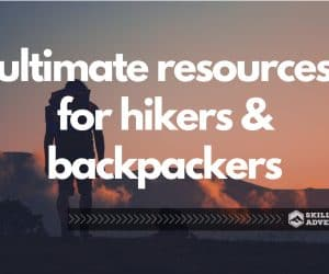 ultimate resources for hikers & backpackers