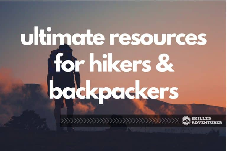 The Complete List of Backpacking and Hiking Resources