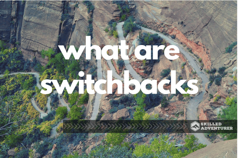 What Are Switchbacks in Hiking?
